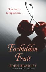 Forbidden Fruit - Eden Bradley