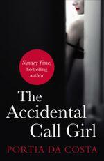 The Accidental Call Girl - Portia Da Costa
