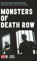 Monsters Of Death Row - Christopher Berry-Dee