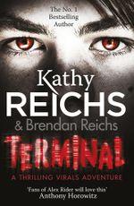 Terminal : (Virals 5) - Kathy Reichs