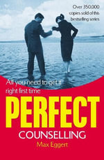 Perfect Counselling - Max Eggert