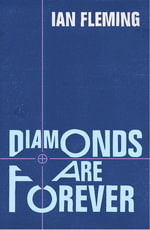 Diamonds are Forever : James Bond 007 - Ian Fleming