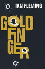 Goldfinger : James Bond 007 - Ian Fleming