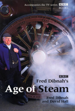 Fred Dibnah's Age Of Steam - David Hall