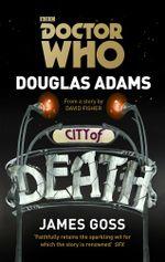 Doctor Who : City of Death - Douglas Adams