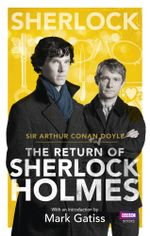 Sherlock : The Return of Sherlock Holmes - Arthur Conan Doyle