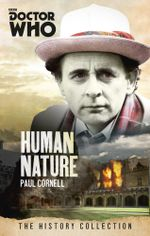 Doctor Who : Human Nature: The History Collection - Paul Cornell