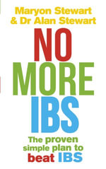 No More Ibs! : Beat Irritable Bowel Syndrome with the Medically Proven Women's Nutritional Advisory Service Programme - Maryon Stewart