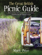 The Great British Picnic Guide - Mark Price