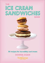 The Ice Cream Sandwiches Book - Donna Egan