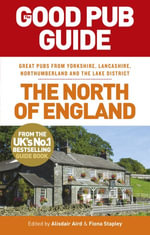 The Good Pub Guide : The North of England - Alisdair Aird