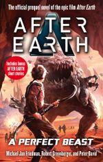 A Perfect Beast - After Earth - Michael Jan Friedman