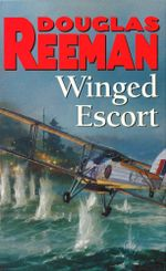 Winged Escort - Douglas Reeman