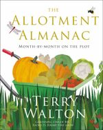 The Allotment Almanac - Terry Walton