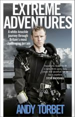 Extreme Adventures - Andy Torbet