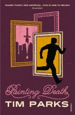 Painting Death - Tim Parks
