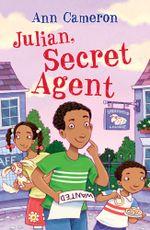 Julian, Secret Agent - Ann Cameron