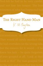 The Right Hand Man - K M Peyton