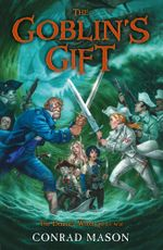 The Goblin's Gift : Tales of Fayt, Book 2 - Conrad Mason