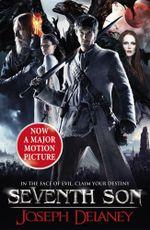 Seventh Son : The Spook's Apprentice Film Tie-in - Joseph Delaney