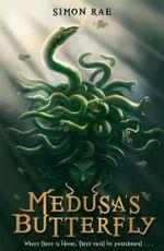 Medusa's Butterfly - Simon Rae