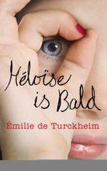 Heloïse is Bald - Émilie de Turckheim