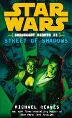 Star Wars : Coruscant Nights II - Street of Shadows - Michael Reaves