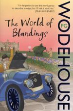 The World of Blandings : (Blandings Castle) - P.G. Wodehouse