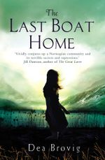 The Last Boat Home - Dea Brovig