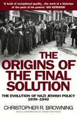The Origins Of The Final Solution - Christopher Browning