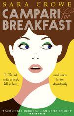 Campari for Breakfast - Sara Crowe