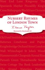 Nursery Rhymes of London Town - Eleanor Farjeon