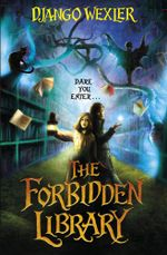 The Forbidden Library - Django Wexler