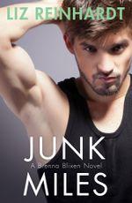 Junk Miles (A Brenna Blixen Novel) - Liz Reinhardt