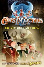 Cows In Action 9 : The Victorian Moo-ders - Steve Cole