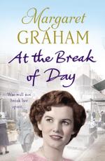 At the Break of Day - Margaret Graham