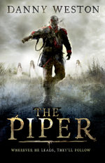 The Piper - Danny Weston