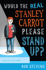 Would the Real Stanley Carrot Please Stand Up? - Rob Stevens