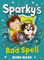 Sparky's Bad Spell - Ruby Nash