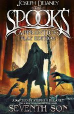 The Spook's Apprentice - Play Edition - Joseph Delaney