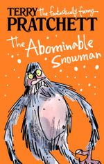 The Abominable Snowman : A Short Story from Dragons at Crumbling Castle - Terry Pratchett