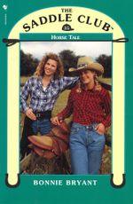 Saddle Club 35 : Horse Tale - Bonnie Bryant