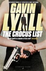 The Crocus List - Gavin Lyall