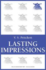 Lasting Impressions - V.S. Pritchett