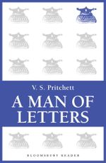 A Man of Letters : Selected Essays - V.S. Pritchett