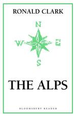 Alps. The - Ronald Clark