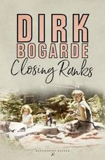 Closing Ranks - Dirk Bogarde