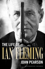 The Life of Ian Fleming - John Pearson