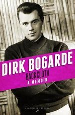 Backcloth - Dirk Bogarde
