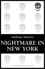 Nightmare in New York - Anthony Masters